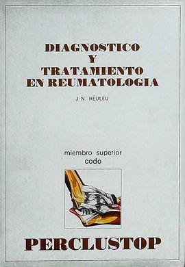 DIAGNÓSTICO Y TRATAMIENTO EN REUMATOLOGÍA: MIEMBRO SUPERIOR CODO