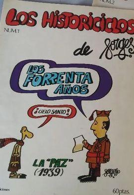 HISTORICICLOS DE FORGES, LOS. LOS FORRENTA AÑOS. (FASCÍCULO Nº 1)