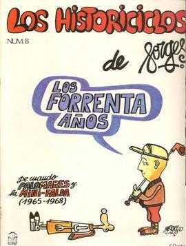 HISTORICICLOS DE FORGES, LOS. LOS FORRENTA AÑOS. (FASCÍCULO Nº 8)