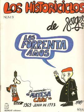 HISTORICICLOS DE FORGES, LOS. LOS FORRENTA AÑOS. (FASCÍCULO Nº 9)