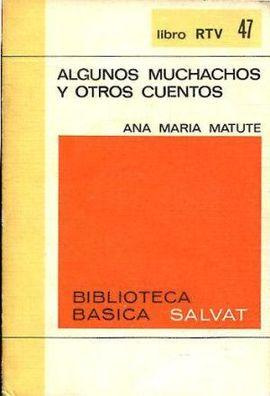 ALGUNOS MUCHACHOS Y OTROS CUENTOS