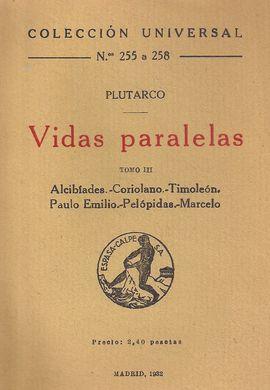 VIDAS PARALELAS, TOMO III