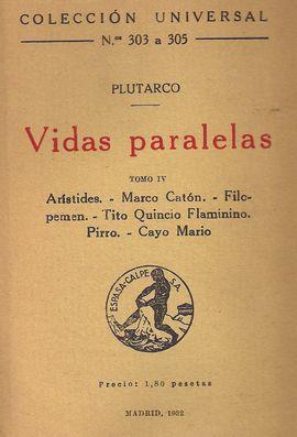 VIDAS PARALELAS, TOMO IV