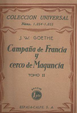 CAMPAÑA DE FRANCIA Y CERCO DE MAGUNCIA TOMO II