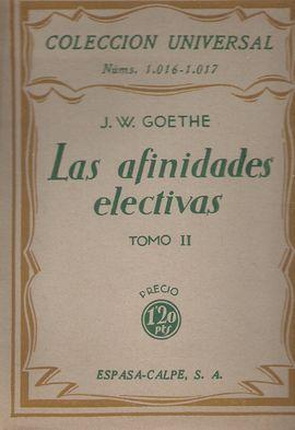 LAS AFINIDADES ELECTIVAS TOMO II