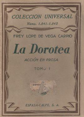 LA DOROTEA. ACCION EN PROSA TOMO I