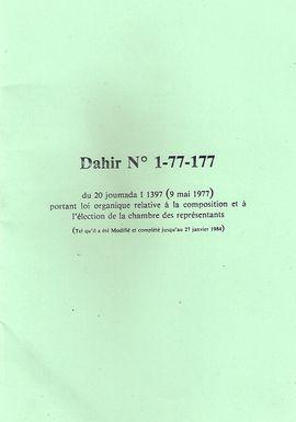 DAHIR NO 1-77-177 DU 20 JOUMADA I 1397 (9 MAI 1977), PORTANT LOI ORGANIQUE RELATIVE A LA COMPOSITION ET A LELECTION DE LA CHAMBRE DES REPRESENTANTS