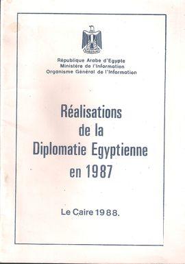 RÉALISATIONS DE LA DIPLOMATIE EGYPTIENNE EN 1987