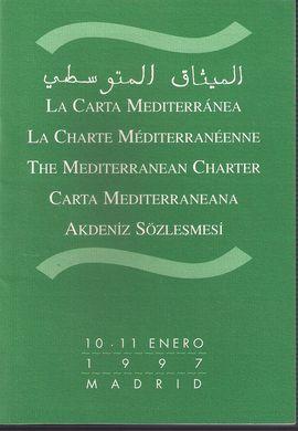 CONVENCIÓN DE LA CARTA MEDITERRÁNEA. THE MEDITERRANEAN CHARTER CONVENTION