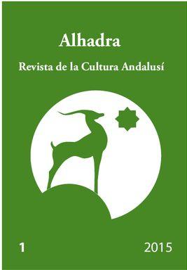 ALHADRA. REVISTA DE LA CULTURA ANDALUSI, 1 - 2015