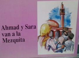 AHMAD Y SARAH VAN AL MEZQUITA.