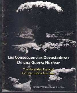 LAS CONSECUENCIAS DEVASTADORAS DE UNA GUERRA NUCLEAR