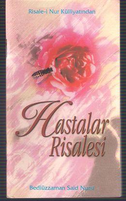 HASTALAR RISALESI (RISALE-I NUR KULLIYATINDAN)