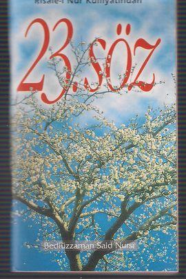 23.SOZ (RISALE-I NUR KULLIYATINDAN)