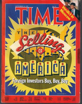 TIME. N. 37, SEPTEMBER 14, 1987/ THE SELLING OF AMERICA, FOREIGN INVERSTORS BUY, BUYM BUY