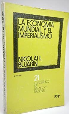 LA ECONOMÍA MUNDIAL Y EL IMPERIALISMO