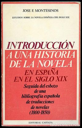 INTRODUCCIÓN A UNA HISTORIA DE LA NOVELA EN EL SIGLO XIX