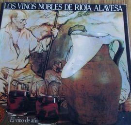 LOS VINOS NOBLES DE RIOJA ALAVESA - EL VINO DEL AÑO -