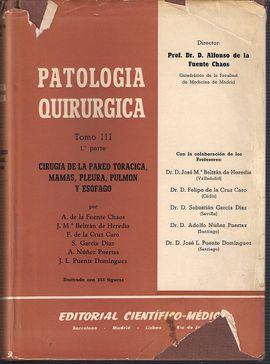 PATOLOGIA QUIRURGICA. TOMO III. 1 PARTE