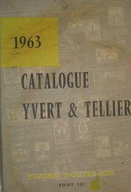 CATALOGUE DE TIMBRES-POSTE YVERT ET TELLIER, 1963. TOME III. OUTRE-MER: