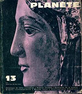 REVUE PLANETE.  Nº 13 NOVEMBRE DECEMBRE 1963