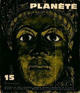REVUE PLANETE.  Nº 15 MARS AVRIL 1964