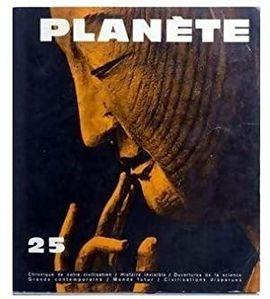 REVUE PLANETE.  Nº 25 NOVEMBRE DECEMBRE 1965