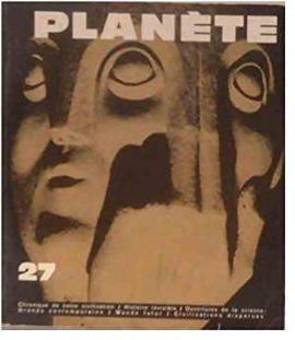 REVUE PLANETE.  Nº 27 MARS AVRIL 1966