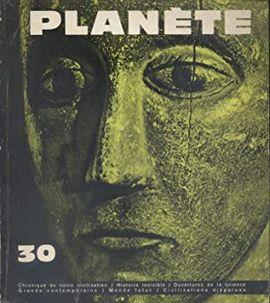 REVUE PLANETE.  Nº 30 SEPTEMBRE OCTUBRE 1966