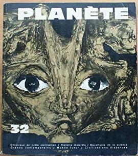 REVUE PLANETE.  Nº 32 JANVIER FEVRIER 1967