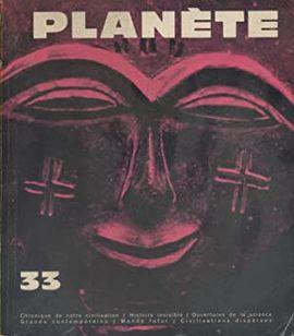 REVUE PLANETE.  Nº 33 MARS AVRIL 1967