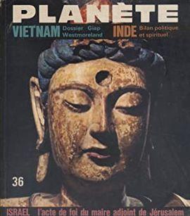 REVUE PLANETE.  Nº 36 SEPTEMBRE OCTUBRE 1967