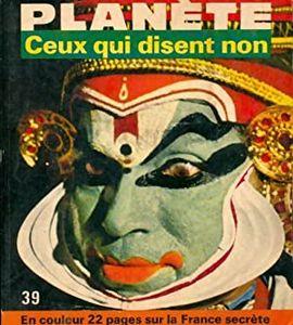REVUE PLANETE.  Nº 39 MARS AVRIL 1968
