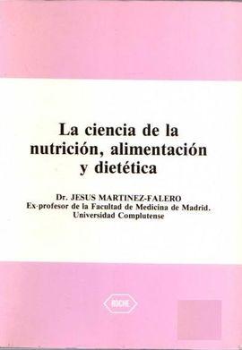LA CIENCIA DE LA NUTRICIÓN, ALIMENTACIÓN Y DIETÉTICA