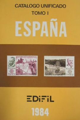 CATALOGO UNIFICADO ESPAÑA TOMO I EDIFIL 1984