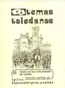 TOLEDO EN LAS COMUNIDADES DE CASTILLA. TEMAS TOLEDANOS Nº 11.