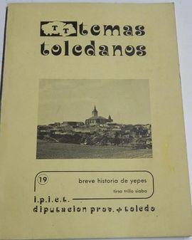BREVE HISTORIA DE YEPES (TOLEDO, 1982), TEMAS TOLEDANOS Nº 19,