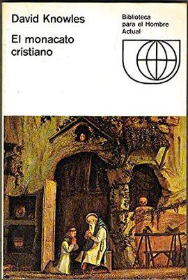 EL MONACATO CRISTIANO.