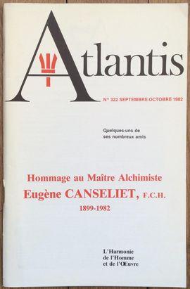 REVUE ATLANTIS N°322 / 1982 / HOMMAGE AU MAÎTRE ALCHIMISTE EUGÈNE CANSELIET (1899-1982) / REIMPRESSION EN FACSIMILÉ
