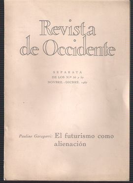 REVISTA DE OCCIDENTE. SEPARATA DE LOS Nº 56 Y 57 NOVIEMBRE DICIEMBRE 1967