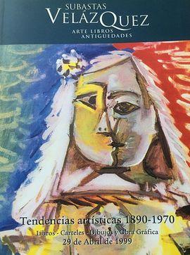 CATALOGO: TENDENCIAS ARTISTICAS 1890 1970. LIBROS, CARTELES, DIBUJOS Y OBRA GRÁFICA
