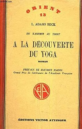 A LA DECOUVERTE DU YOGA DU KASHMIR AU TIBET / COLLECTION ORIENT N°