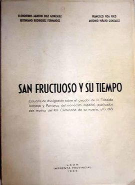 SAN FRUCTUOSO Y SU TIEMPO