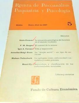REVISTA DE PSICOANALISIS, PSIQUIATRIA Y PSICOLOGIA. Nº 5. ENERO ABRIL 1967