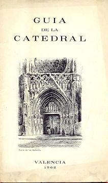 GUIA DE LA CATEDRAL. VALENCIA 1968