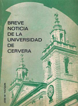 BREVE NOTICIA DE LA UNIVERSIDAD DE CERVERA
