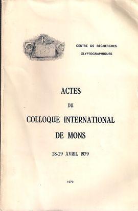 ACTES DU COLLOQUE INTERNATIONAL DE MONS (28-29 AVRIL 1979).