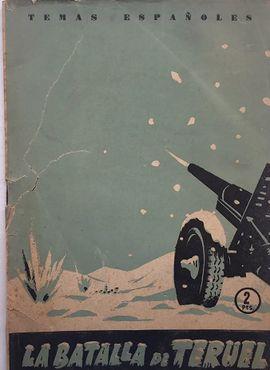 BATALLA DE TERUEL - TEMAS ESPAÑOLES NUMERO 11 - MADRID 1958