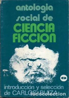 ANTOLOGIA SOCIAL DE CIENCIA FICCION