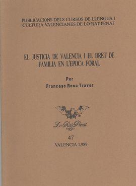 JUSTICIA DE VALENCIA I EL DRET DE FAMILIA EN L'EPOCA FORAL